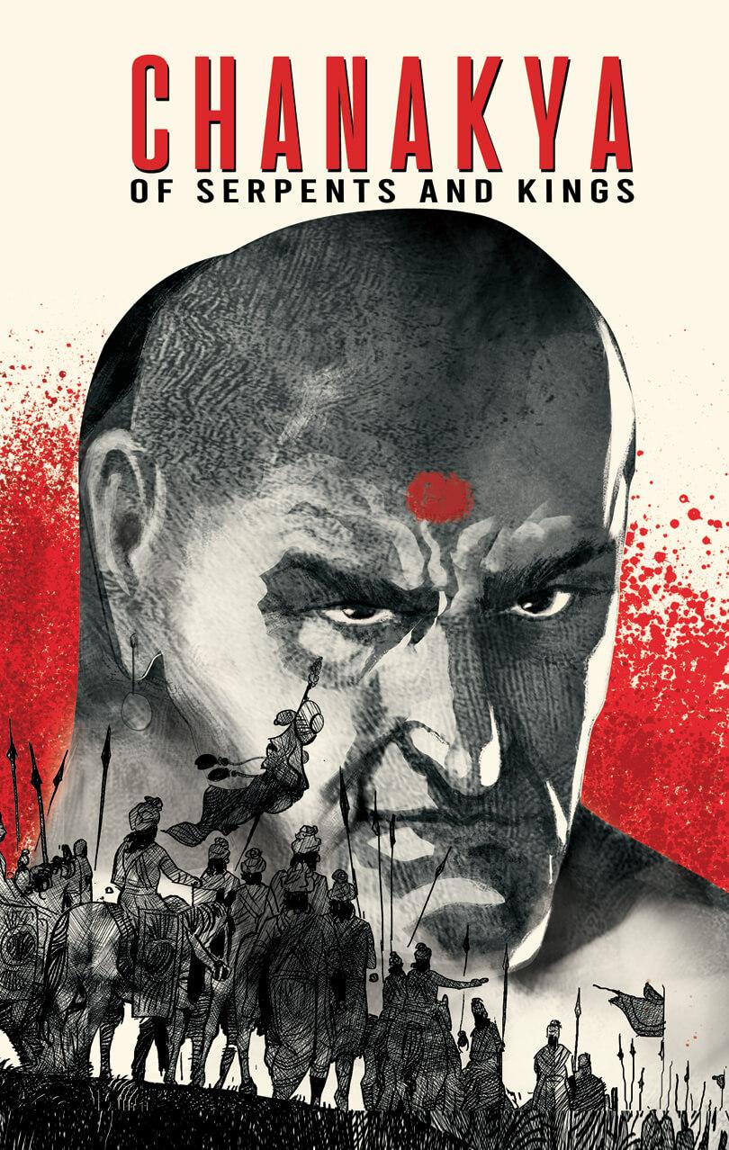 Chanakya Of Serpents And Kings