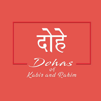 Dohas Of Kabir And Rahim