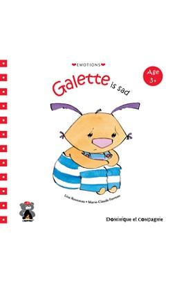 Galette is Sad